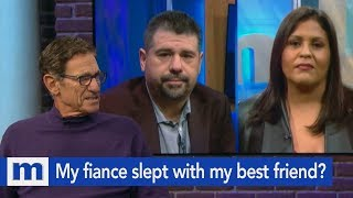 Did my fiance really sleep with my best friend? | The Maury Show