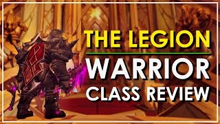 the warrior wow legion class review worth playing