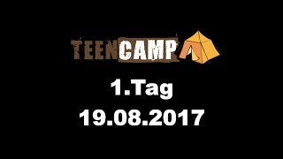 LUTHER Teencamp BW - 1.Tag 2017