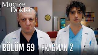 Mucize Doktor 59. Bölüm 2. Fragmanı