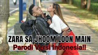 Zara Sa Jhoom Loon Main PARODI Versi Indonesia - Vina Fan || DDLJ SRK Kajol