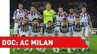 FOX Sports DOC: Rossoneri in Heerenveen