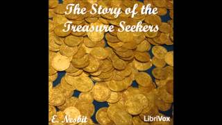 The Story of the Treasure Seekers (FULL Audiobook)