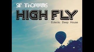 SIR THOMMAS - HIGH FLY