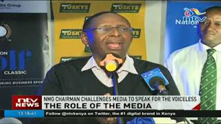 'Speak for the voiceless' - NMG chairman challenges Kenyan media