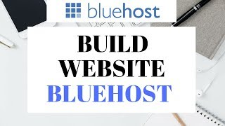How To Build A Website With Bluehost 2019 | Step By Step For Beginners