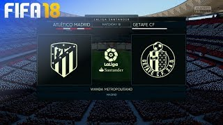 FIFA 18 - Atltico Madrid vs Getafe CF  Wanda Metropolitano