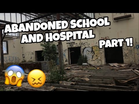 Exploring an ABANDONED School and Hospital! Part 1.