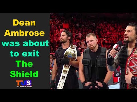 Dean Ambrose Was About To Exit The Shield : Monday Night RAW : TUS