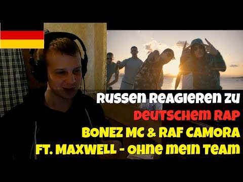 RUSSIANS REACT TO GERMAN RAP | BONEZ MC & RAF CAMORA feat. MAXWELL - Ohne mein Team | REACTION