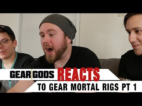 Gear Gods Reacts to Your Gear Mortals Rigs PART 1 | GEAR GODS