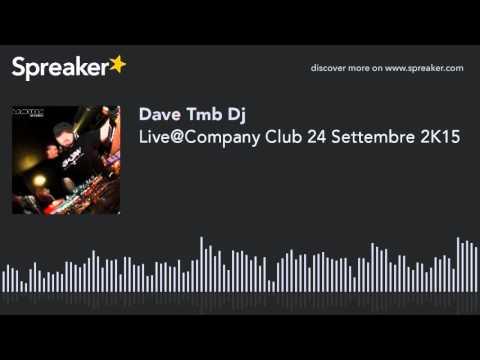 Live@Company Club 24 Settembre 2K15 (creato con Spreaker)