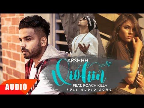Violiin (Full Audio Song) | Arshhh feat Roach Killa | Punjabi Audio Song | Speed Records