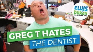 Video Greg T HATES Going to the Dentist | Elvis Duran Exclusive download MP3, 3GP, MP4, WEBM, AVI, FLV Januari 2018