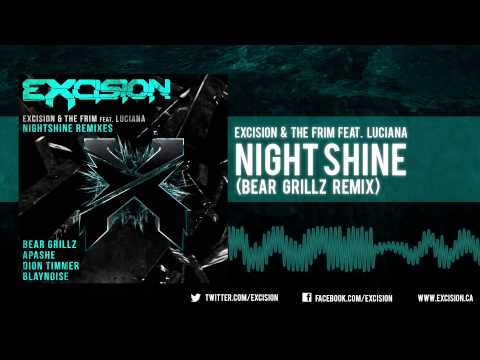 """Excision - """"Night Shine ft. Luciana (Bear Grillz Remix)"""""""