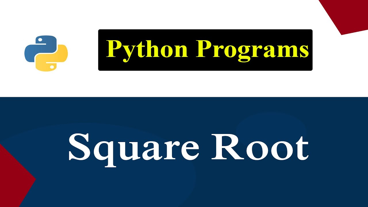Python Program To Calculate The Square Root Of Given ...