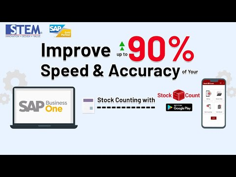 Improve Up to 90% Speed & Accuracy SAP Business One Stock Counting with Stock Count Mobile Apps