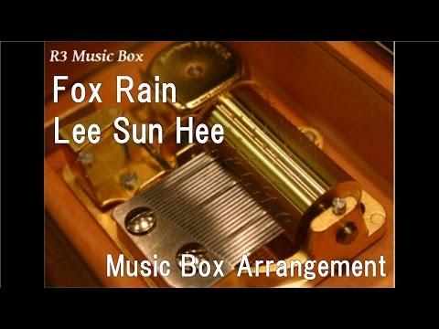 Fox Rain/Lee Sun Hee [Music Box] (Drama
