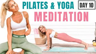 PILATES & YOGA  with MEDITATION - DAY 10 SUMMER SERIES | Rebecca Louise