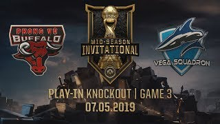 PVB vs VEG [MSI 2019][07.05.2019][Play-in Knockout][Game 3]