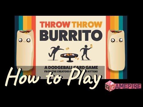Throw Throw Burrito- How to Play