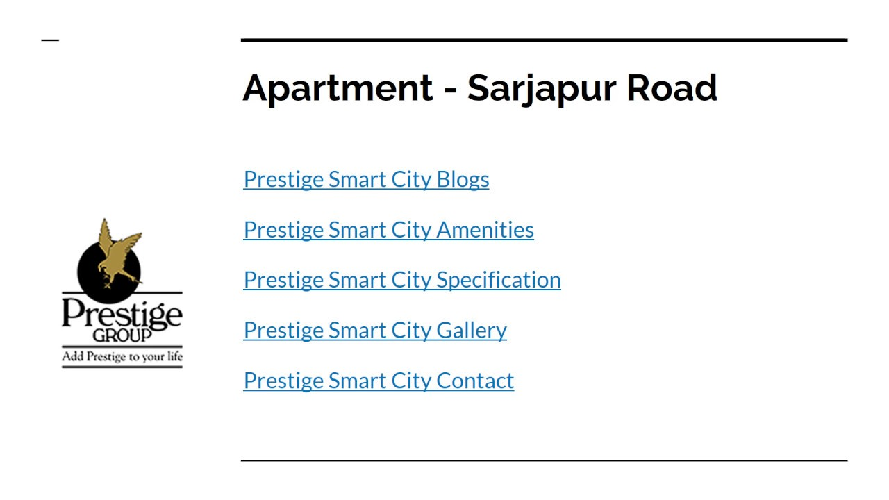 Prestige Apartments at Sarjapur Road  Smart City