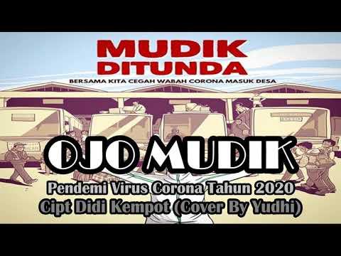 Ojo Mudik (cover By Yudhi)