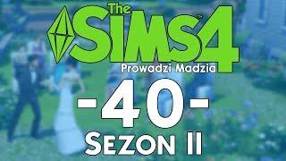 The SimS 4 Sezon II #40 - Ciągle mało kasy