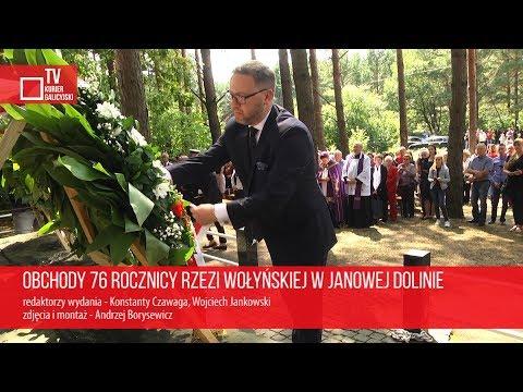 KurierGalicyjski: Obchody 76 rocznicy Rzezi Wołyńskiej w Janowej Dolinie