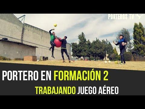 TRABAJÉ JUEGO AEREO Y ASÍ ME FUE - PORTERO EN FORMACIÓN 2