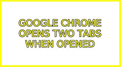 Ubuntu: Google Chrome opens two tabs when opened (2 Solutions!!)