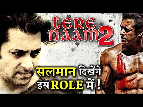 Get Ready For TERE NAAM 2; Salman Khan Will Play This Role In The Film!