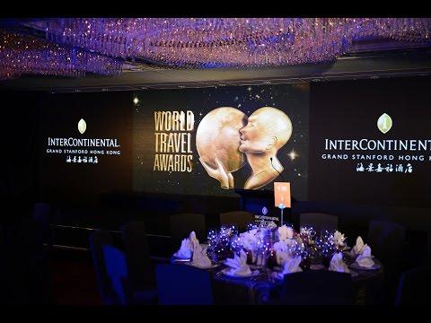 World Travel Awards 2015 Highlights - at InterContinental Grand Stanford Hong Kong