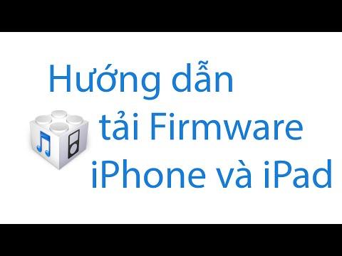 Hướng dẫn tải firmware iPhone iPad
