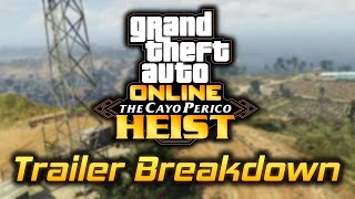 GTA Online: THE CAYO PERICO HEIST Trailer Breakdown (SOLO Heist, Submarines, Release Date, and More)