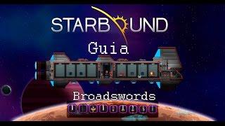 Starbound - Obtén espadas fuertes! | Guía español
