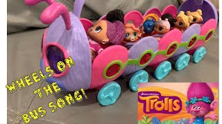 Trolls Caterbus Play set! Wheels On The Bus Song With LOL Lil Sisters!