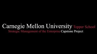 Tepper MBA Capstone Project: Strategic Management of the Enterprise with A.T. Kearney