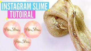 GLITTER.SLIMES FAMOUS INSTAGRAM SLIME Recipes & Tutorials // How To Make Glitter.Slimes Slime!