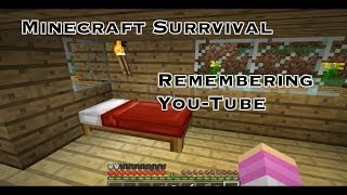 Minecraft Survival: Remembering You Tube Thumbnail