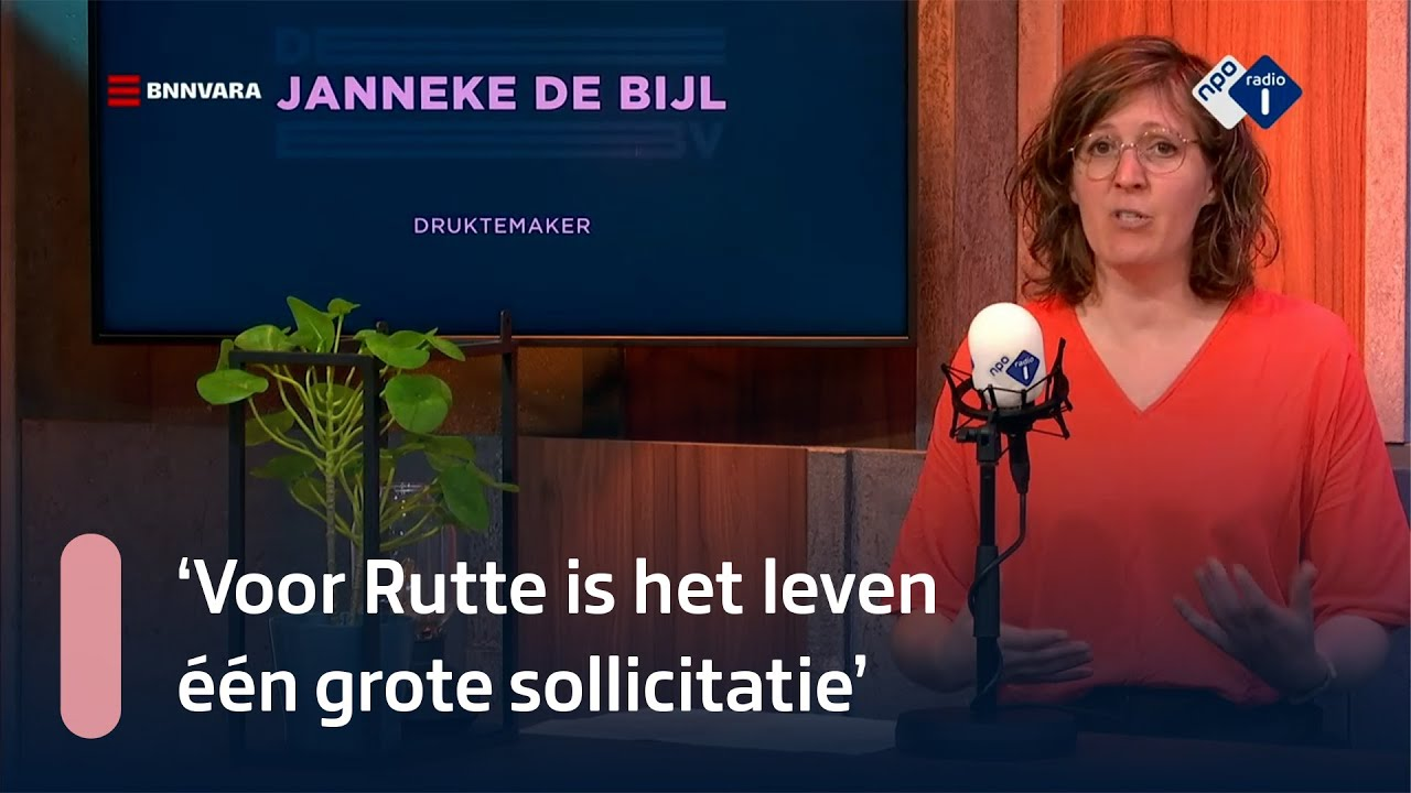 'Voor Rutte is het leven één grote sollicitatie'   NPO Radio 1