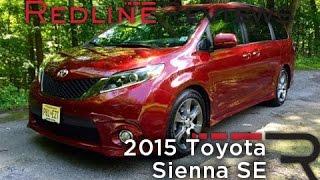 Redline Review: 2015 Toyota Sienna SE