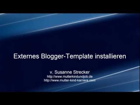 Blogger-Template, externes Design installieren