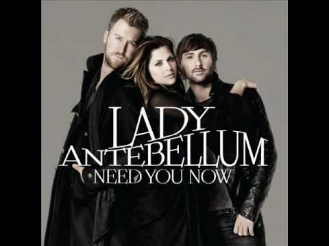 Lady Antebellum - Need you now - HQ MP3