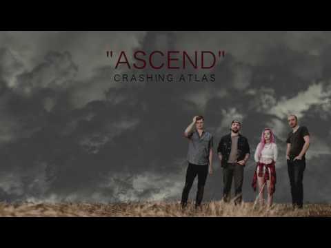 "Crashing Atlas - ""Ascend"""