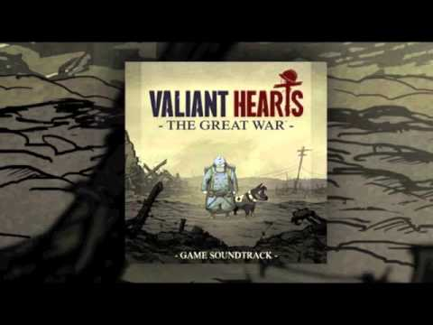 Valiant Hearts - Official Soundtrack -