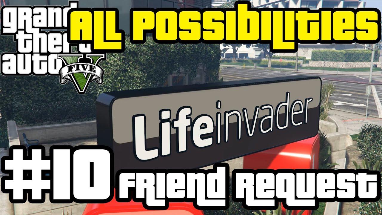 GTA V - Friend Request (All Possibilities)