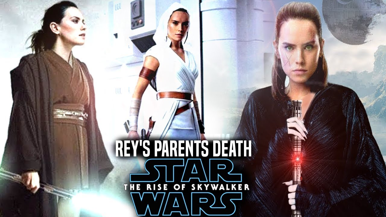 The Rise Of Skywalker Rey S Parents Death Scene Full Leak Revealed Star Wars Episode 9 Youtube
