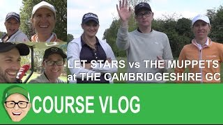LET Stars vs The Muppets at The Cambridgeshire GC