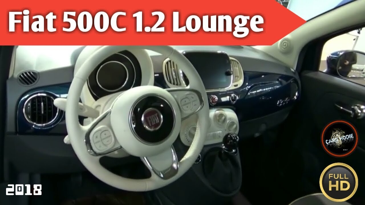 2018 Fiat 500C 1.2 Lounge - Exterior and Interior - YouTube